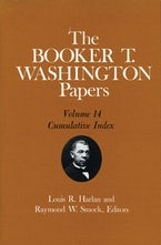 The Booker T. Washington Papers, Vol. 14