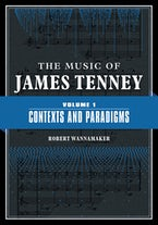The Music of James Tenney