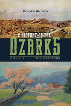 A History of the Ozarks, Volume 3