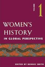 Women's History in Global Perspective, Volume 1