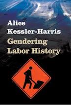 Gendering Labor History