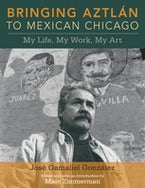 Bringing Aztlan to Mexican Chicago