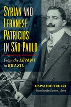 Syrian and Lebanese Patricios in Sao Paulo