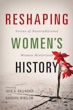 Reshaping Women's History