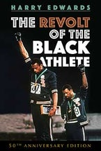 The Revolt of the Black Athlete