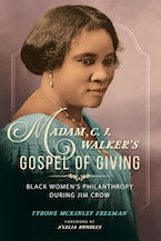 Madam C. J. Walker's Gospel of Giving