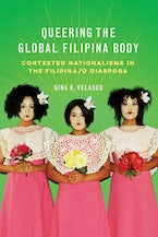 Queering the Global Filipina Body