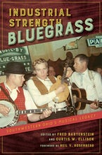 Industrial Strength Bluegrass