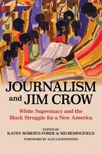Journalism and Jim Crow