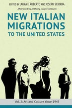 New Italian Migrations to the United States: Vol. 2