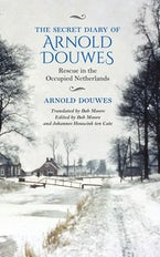 The Secret Diary of Arnold Douwes