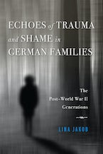 Echoes of Trauma and Shame in German Families