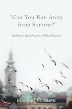 """""""Can You Run Away from Sorrow?"""""""