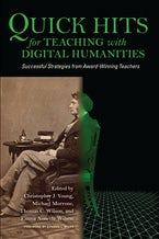 Quick Hits for Teaching with Digital Humanities