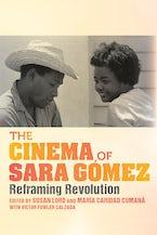 The Cinema of Sara Gómez