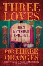 Three Loves for Three Oranges
