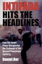 Intifada Hits the Headlines