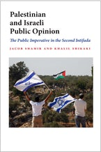 Palestinian and Israeli Public Opinion