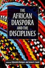 The African Diaspora and the Disciplines