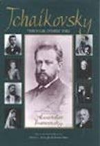 Tchaikovsky through Others' Eyes