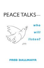 Peace Talks—Who Will Listen?