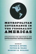 Metropolitan Governance in the Federalist Americas