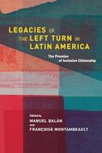 Legacies of the Left Turn in Latin America