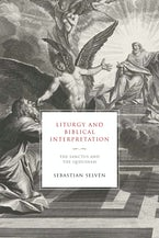 Liturgy and Biblical Interpretation
