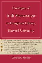 Catalogue of Irish Manuscripts in Houghton Library, Harvard University