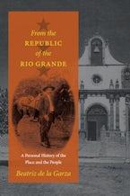 From the Republic of the Rio Grande