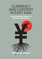 Currency and Contest in East Asia