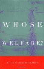 Whose Welfare?