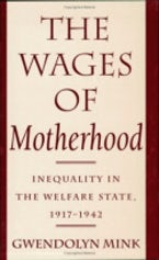 The Wages of Motherhood