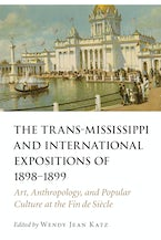 The Trans-Mississippi and International Expositions of 1898–1899