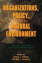 Organizations, Policy, and the Natural Environment