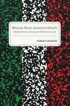Mexican Roots, American Schools