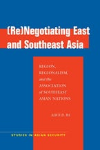 (Re)Negotiating East and Southeast Asia