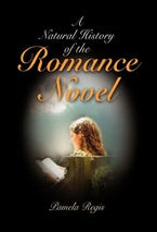 A Natural History of the Romance Novel