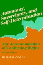 Autonomy, Sovereignty, and Self-Determination