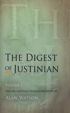 The Digest of Justinian, Volume 1