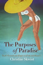 The Purposes of Paradise