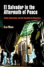 El Salvador in the Aftermath of Peace