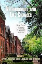 Neighborhood and Life Chances