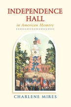 Independence Hall in American Memory