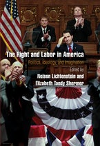 The Right and Labor in America