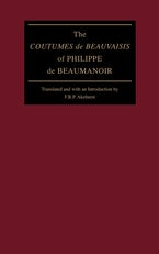 "The ""Coutumes de Beauvaisis"" of Philippe de Beaumanoir"