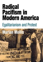 Radical Pacifism in Modern America