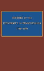 History of the University of Pennsylvania, 1740-1940