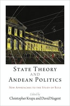 State Theory and Andean Politics