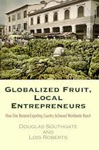 Globalized Fruit, Local Entrepreneurs